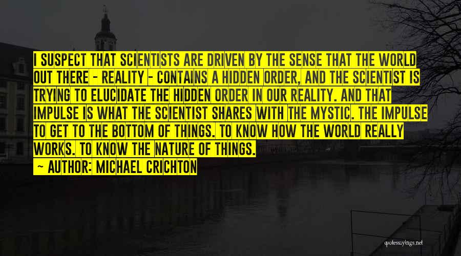 Michael Crichton Quotes 1018479