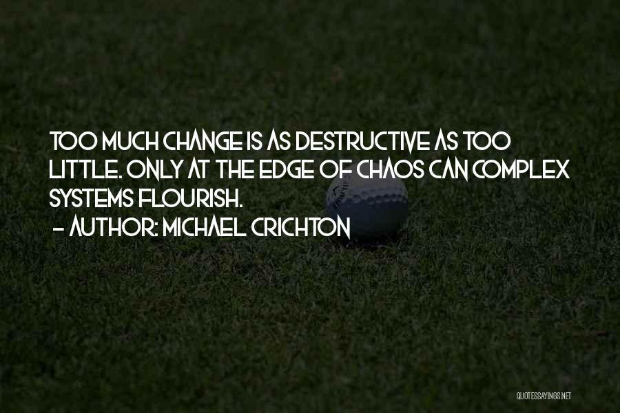 Michael Crichton Quotes 1294958