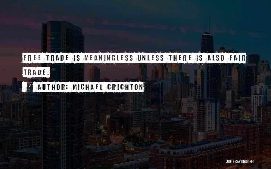 Michael Crichton Quotes 1382002