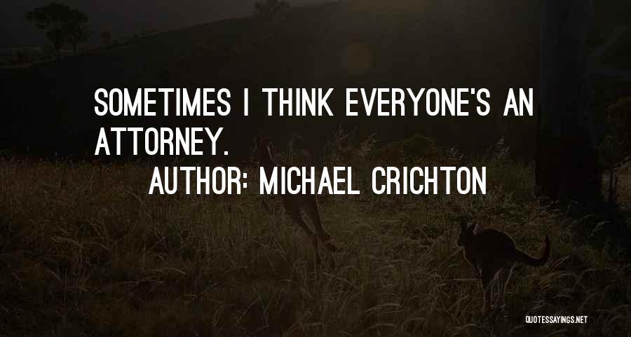 Michael Crichton Quotes 1384212