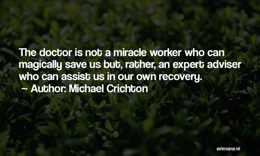 Michael Crichton Quotes 1412396