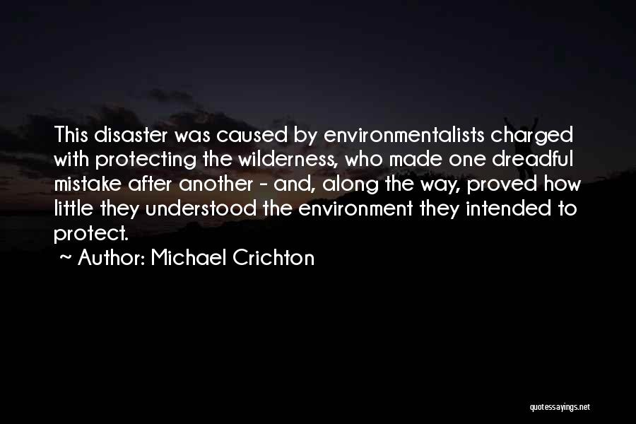 Michael Crichton Quotes 1577570