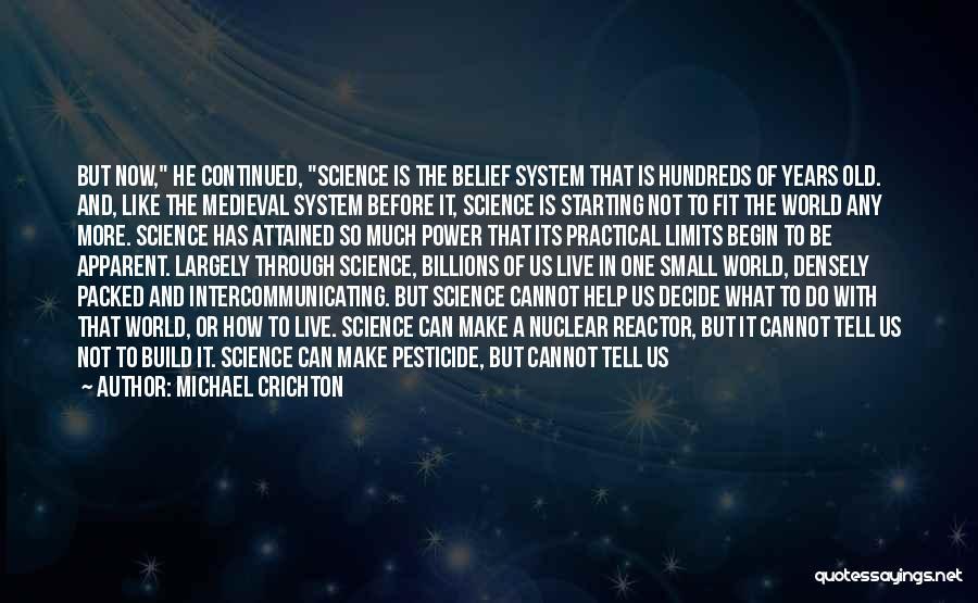 Michael Crichton Quotes 1624724