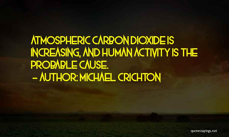 Michael Crichton Quotes 1630247