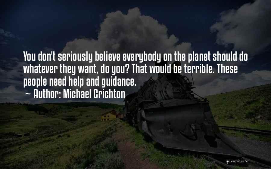 Michael Crichton Quotes 1646300