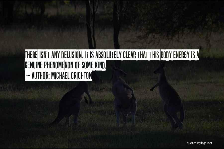 Michael Crichton Quotes 1705670