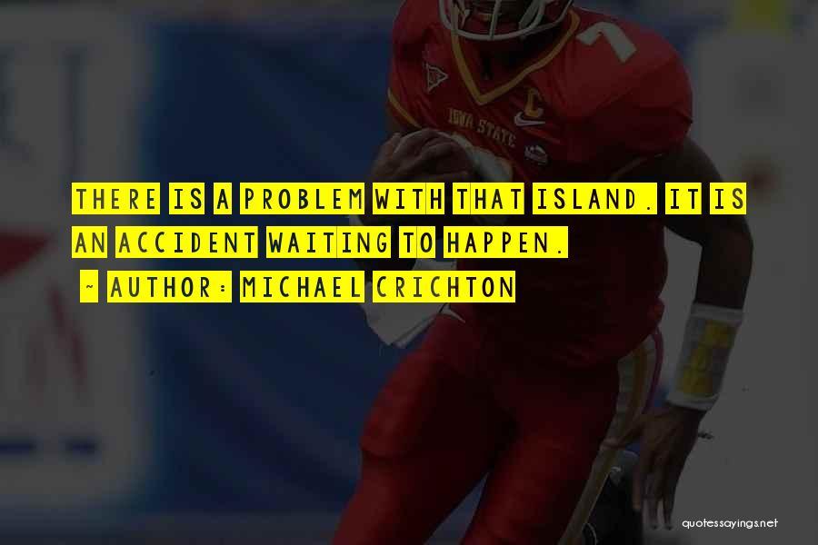Michael Crichton Quotes 1707639