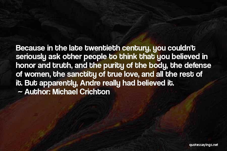 Michael Crichton Quotes 1959156
