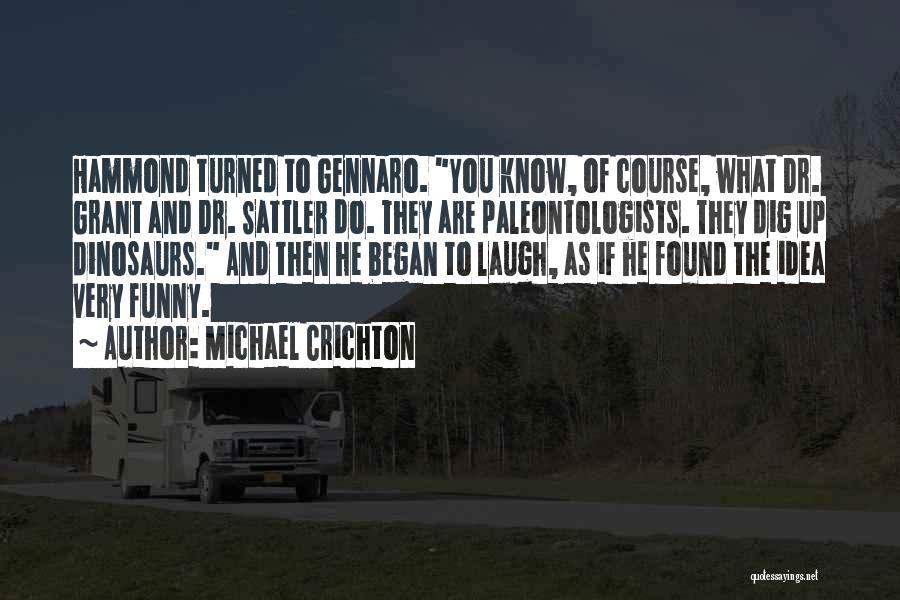 Michael Crichton Quotes 1999504