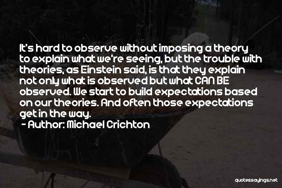 Michael Crichton Quotes 2108410