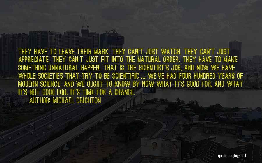 Michael Crichton Quotes 247991