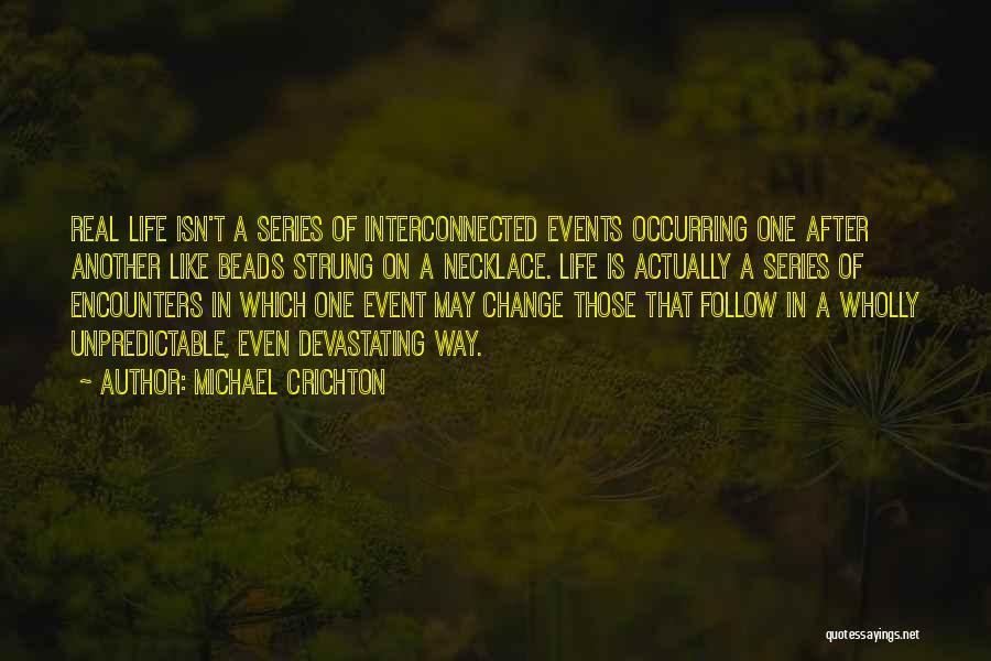 Michael Crichton Quotes 282941