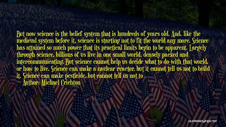 Michael Crichton Quotes 317363