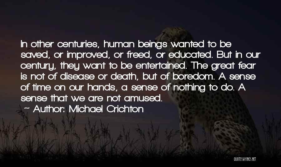 Michael Crichton Quotes 419234