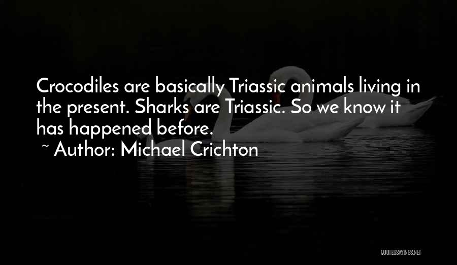 Michael Crichton Quotes 446728