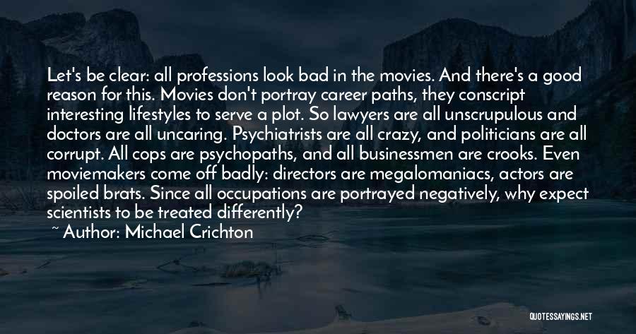 Michael Crichton Quotes 496108