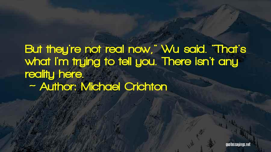 Michael Crichton Quotes 634835