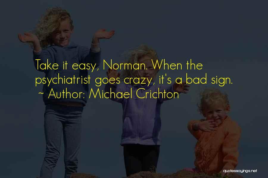 Michael Crichton Quotes 733563