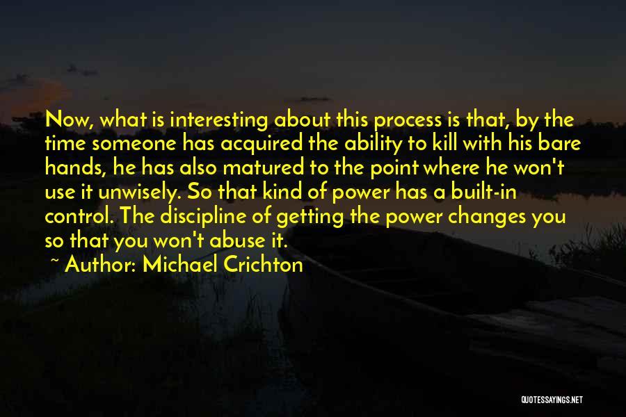 Michael Crichton Quotes 790607