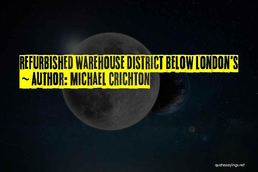 Michael Crichton Quotes 959647