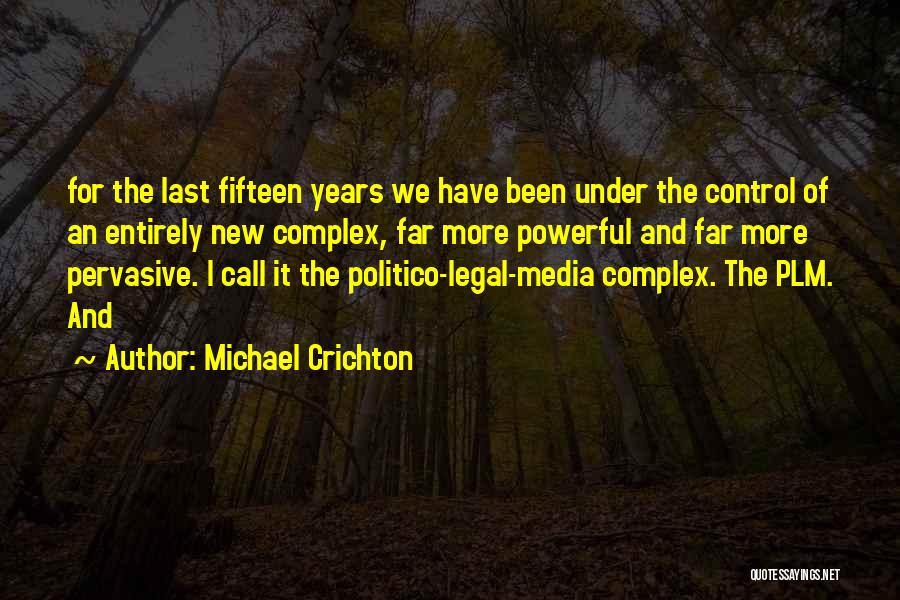 Michael Crichton Quotes 966385