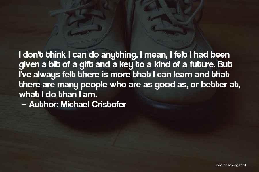 Michael Cristofer Quotes 243773