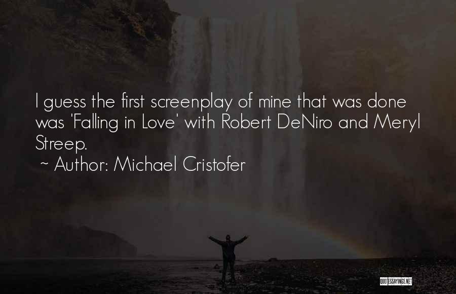 Michael Cristofer Quotes 922379