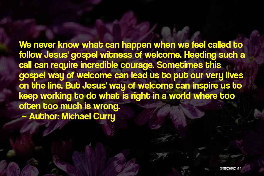 Michael Curry Quotes 2034375