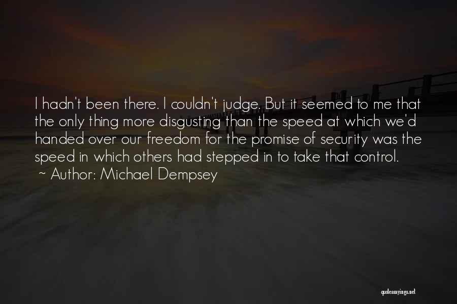 Michael Dempsey Quotes 630923