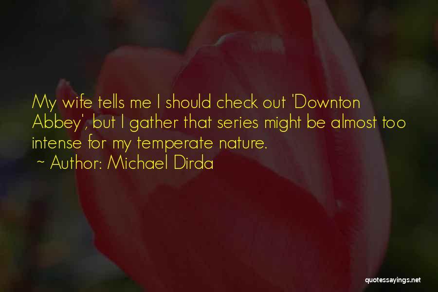 Michael Dirda Quotes 1013172
