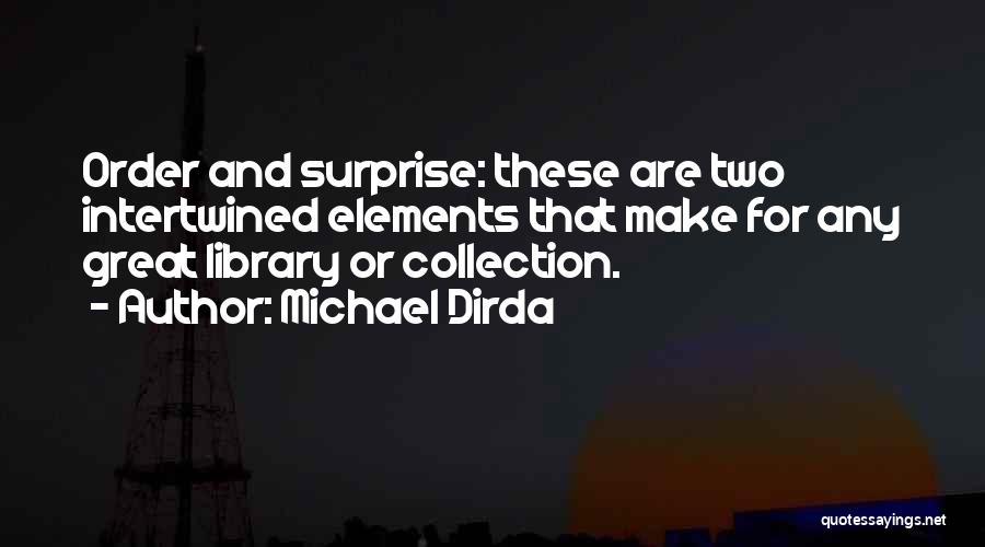 Michael Dirda Quotes 127951