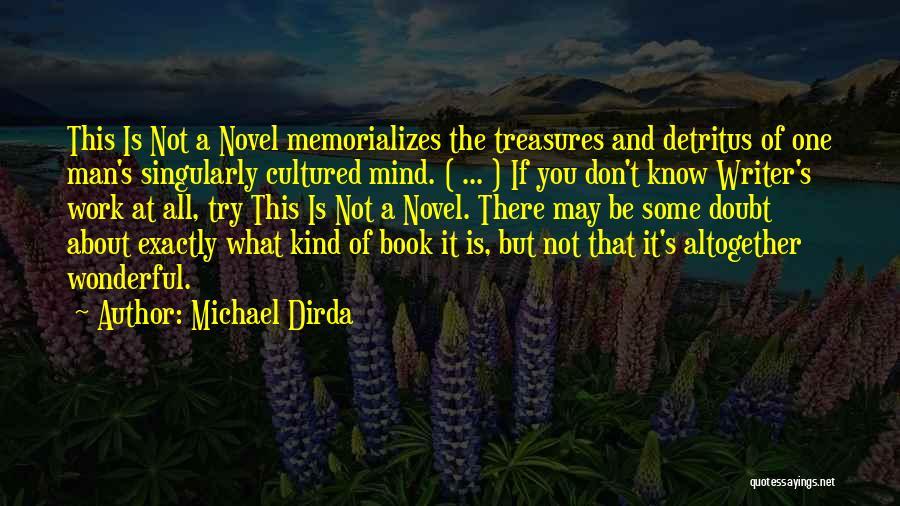 Michael Dirda Quotes 1308470