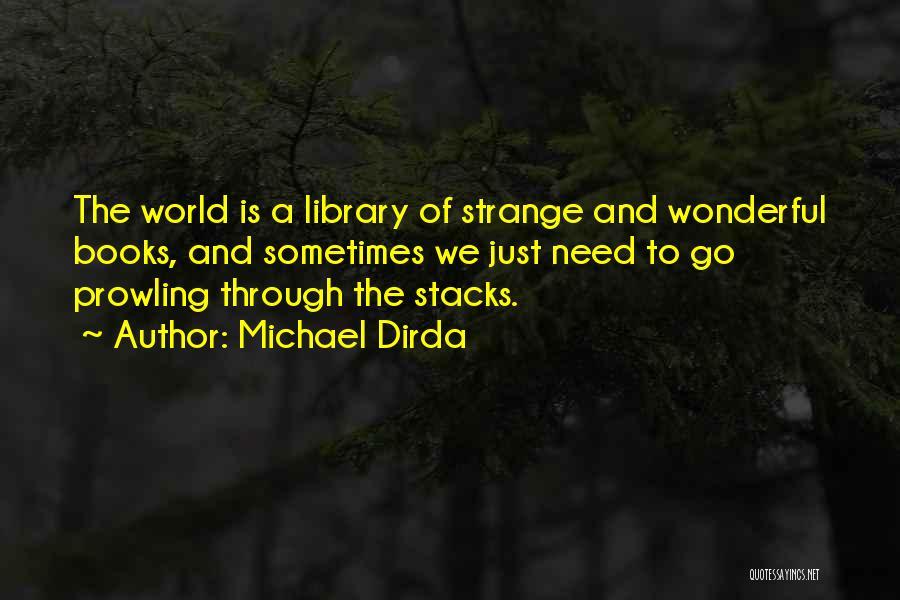 Michael Dirda Quotes 182604