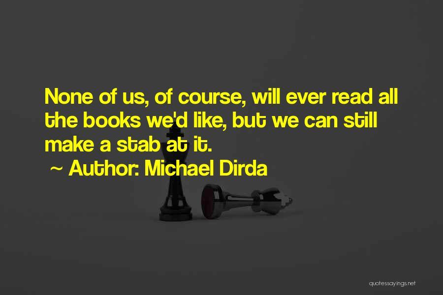 Michael Dirda Quotes 2112268