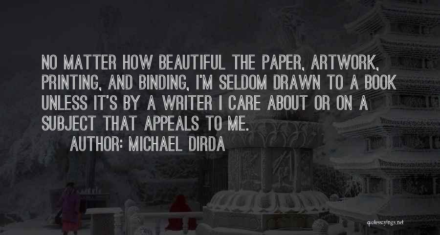 Michael Dirda Quotes 2167211