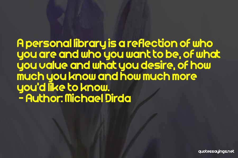 Michael Dirda Quotes 2259322