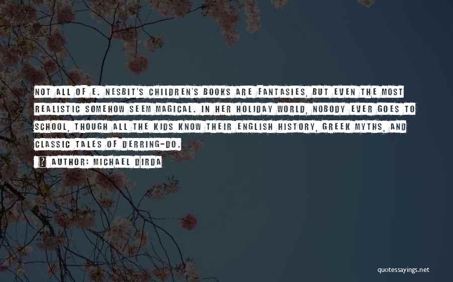 Michael Dirda Quotes 582867