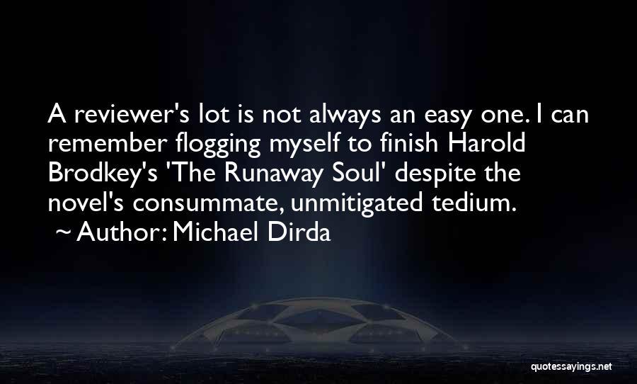 Michael Dirda Quotes 723665