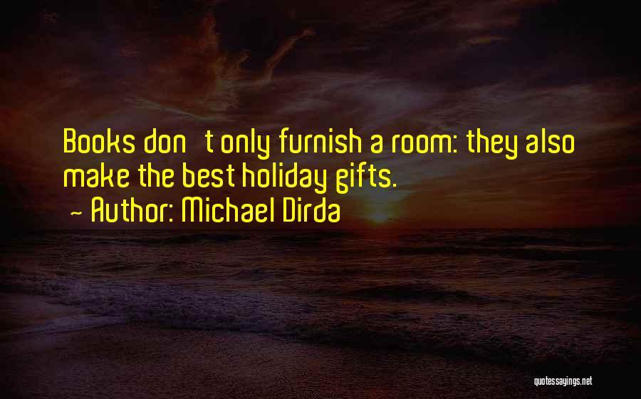 Michael Dirda Quotes 735910