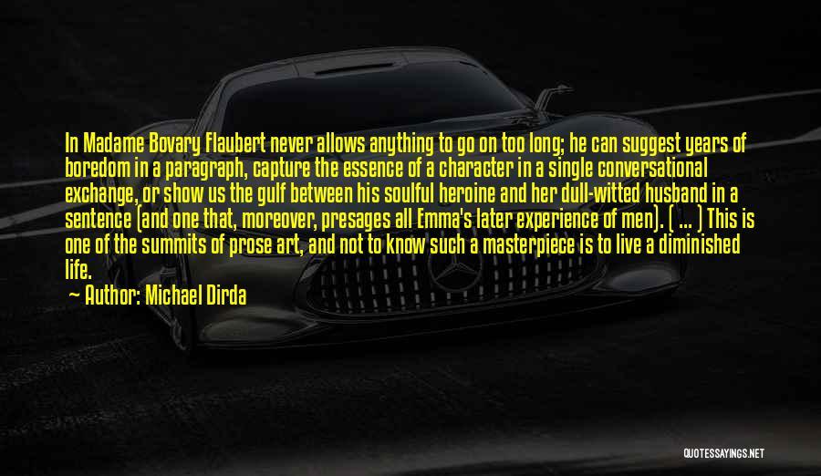 Michael Dirda Quotes 754046