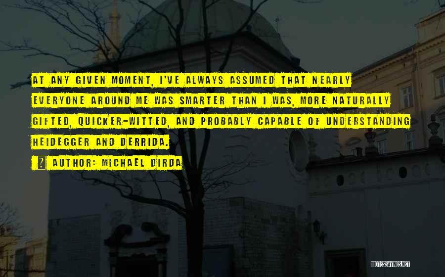 Michael Dirda Quotes 781312