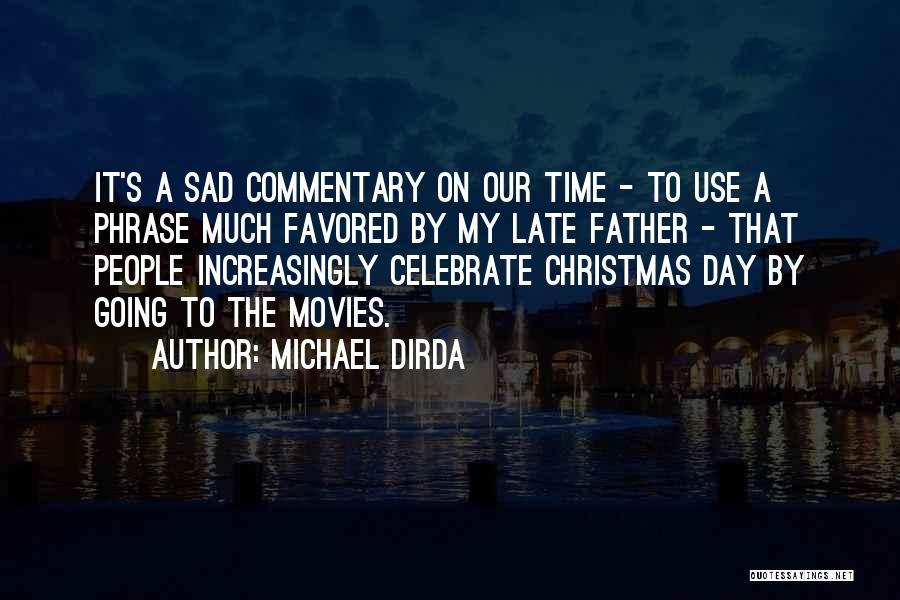 Michael Dirda Quotes 889631