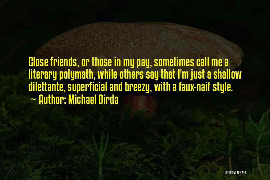 Michael Dirda Quotes 986122