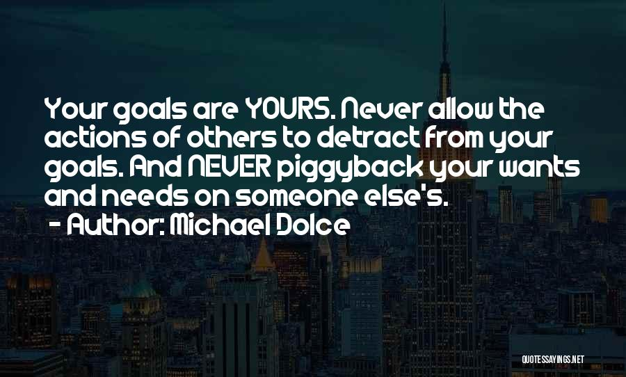 Michael Dolce Quotes 966249