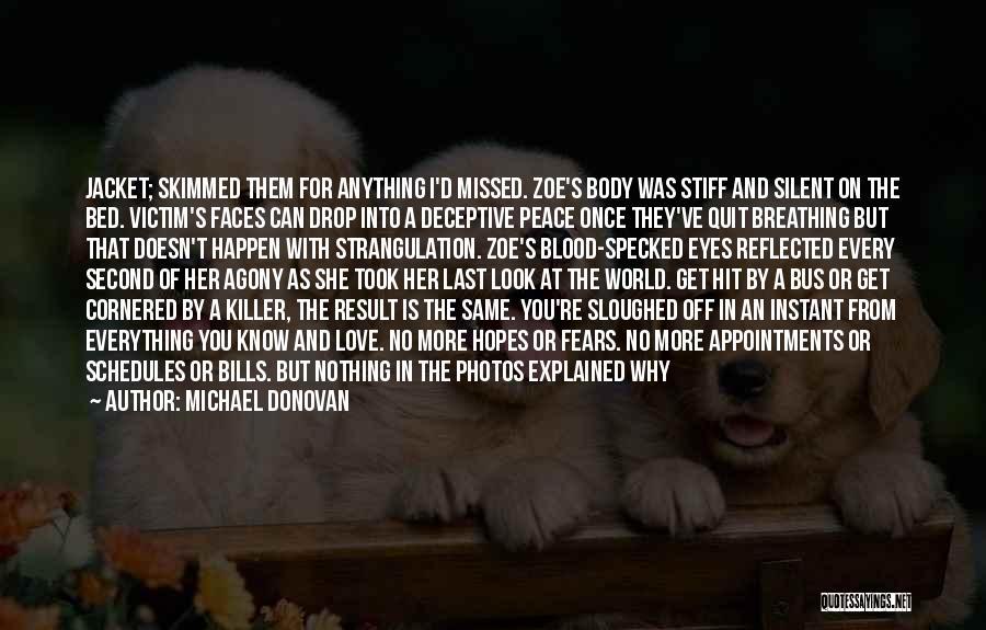 Michael Donovan Quotes 2201357