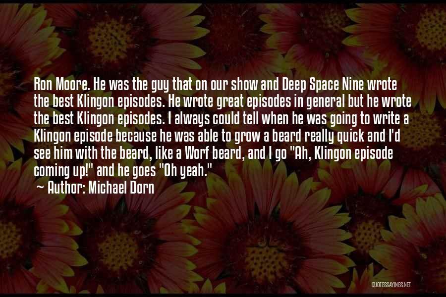 Michael Dorn Quotes 1730166