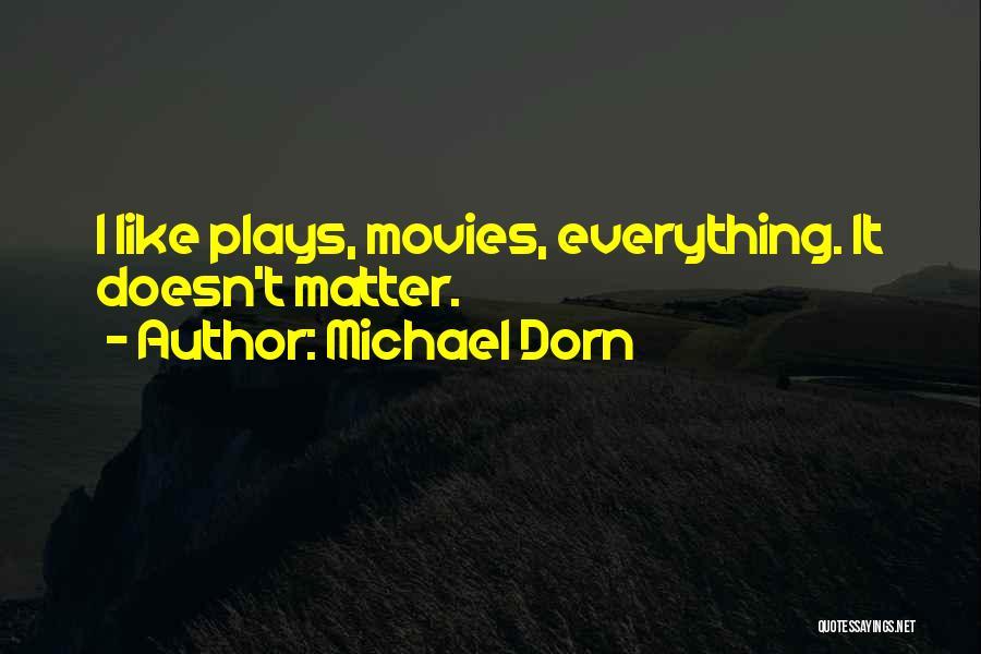 Michael Dorn Quotes 1902087