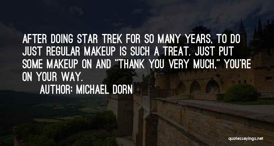 Michael Dorn Quotes 2102150