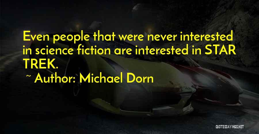 Michael Dorn Quotes 706785