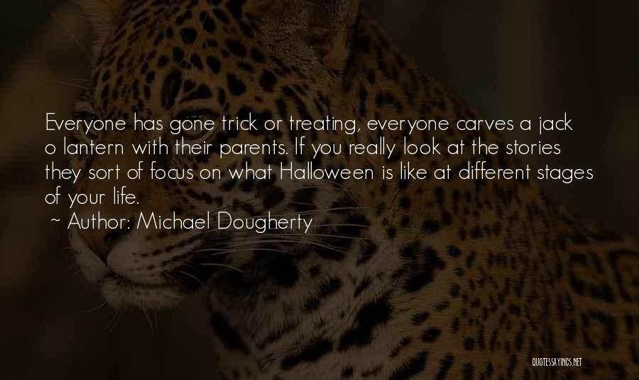 Michael Dougherty Quotes 1182805
